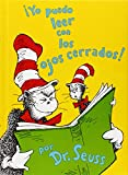 Yo Puedo Leer Con los Ojos Cerrados! = I Can Read with My Eyes Shut! (I Can Read It All by Myself Beginner Books) (Spanish Edition)