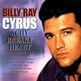 Achy Breaky Heartby Billy Ray Cyrus