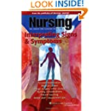 Nursing: Interpreting Signs & Symptoms (Nursing Journal Series)