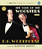 PG Wodehouse The Code of the Woosters (CSA Word Comedy Classics)