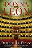 Death at La Fenice: A Commissario Brunetti Mystery by Donna Leon