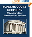 Supreme Court Decisions: 20 Landmark...