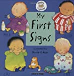 Baby Signing:My First Signs(8-36 mnths)