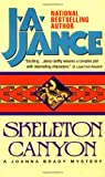 SKELETON CANYON-A JOANNA BRADY MYSTERY (0380724332) by Jance, J.A.