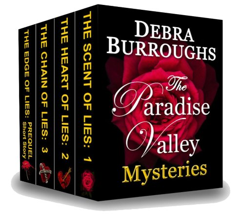 Paradise Valley Mysteries Boxed Set: Books 1 to 3 plus a BONUS Prequel Short Story by Debra Burroughs