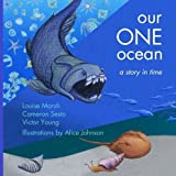 img - for Our One Ocean: a story in time by Ms. Louise Marsh (2015-11-09) book / textbook / text book
