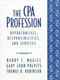 img - for CPA Profession, The: Opportunities, Responsibilities, and Services by Harry T. Magill (1997-10-22) book / textbook / text book
