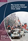 img - for History for the IB Diploma: The Soviet Union and Eastern Europe 1924-2000 book / textbook / text book