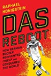 Das Reboot: How German Soccer Reinven...
