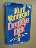 Deadeye Dick (0224029452) by VONNEGUT, Kurt