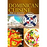 "Dominican Cuisine ""Por La Maceta"" Best Recipes of the Islands - Caribbean Circle Cookbooks (Organic Caribbean..."