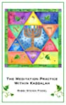 The Meditation Practice Within Kabbal...