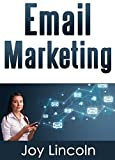 Email Marketing: The Ultimate Guide to Building an Email List Fast