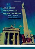 Legal Ethics for Paralegals and the Law Office (Paralegal Service)