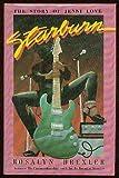 Starburn the Story of Jenni Love Rosalyn Drexler