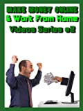Make Money Online & Work from Home - (Video Series #2)