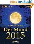 Der Mond 2015 Textabrei�kalender