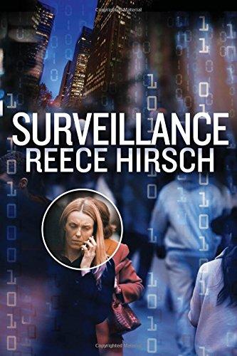 Surveillance   Chris Bruen #3, Hirsch, Reece