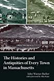 img - for History and Antiquities of Every Town in Massachusetts book / textbook / text book