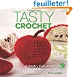 Tasty Crochet: A Pantry Full of Patte...