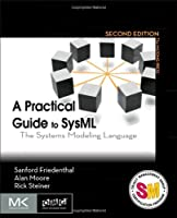 A Practical Guide to SysML, 2nd Edition: The Systems Modeling Language Front Cover