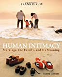 Human Intimacy: Marriage, the Family, and Its Meaning (with InfoTrac®) (0534625320) by Cox, Frank D.