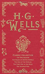 H. G. Wells Classic Collection I by