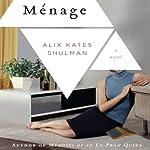 Ménage | Alix Kates Shulman