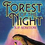 Forest of the Night: Riverrun, Book 2 (       UNABRIDGED) by S. P. Somtow Narrated by Andy Parris