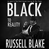 Black to Reality: Black Series, Volume 4 | Russell Blake