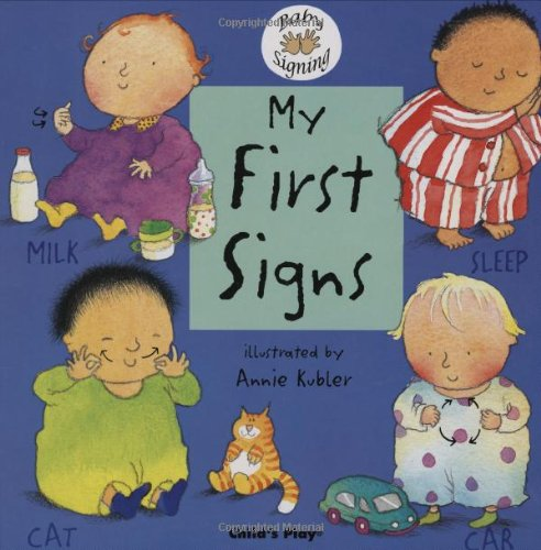 My First Signs (Baby Signing)