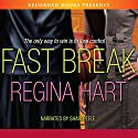Fast Break Audiobook by Regina Hart Narrated by Shari Peele