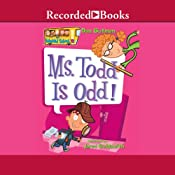 Ms. Todd Is Odd: My Weird School, Book 12 | Dan Gutman