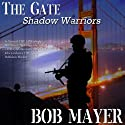 Black Ops: The Gate (       UNABRIDGED) by Bob Mayer Narrated by Jeffrey Kafer