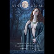 Winter's Desire | [Amanda McIntyre, Charlotte Featherstone, Kristi Astor]