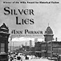 Silver Lies Audiobook by Ann Parker Narrated by Kirsten Potter