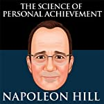 The Science of Personal Achievement by Napoleon Hill | Napoleon Hill
