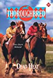 Dead Heat (Thoroughbred Series #35) (0061065641) by Campbell, Joanna