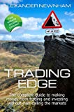 img - for Trading Edge: The complete guide to making money from trading and investing without ever calling the markets book / textbook / text book