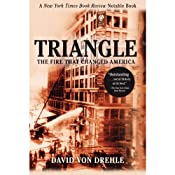 Triangle: The Fire That Changed America | [David Von Drehle]