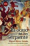 img - for El ocaso del Rey Serpiente. Una nueva aventura de Bolnak el maya (13/20) (Spanish Edition) book / textbook / text book