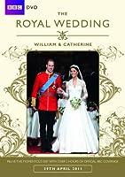The Royal Wedding - William & Catherine (BBC) [DVD]