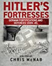 Hitlers Fortresses (General Military)