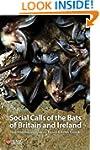 Social Calls of the Bats of Britain a...