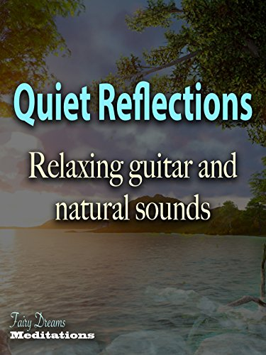 Quiet Reflections