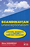 Scandinavian Unexceptionalism: Cultur...