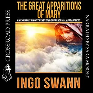 The Great Apparitions of Mary Audiobook