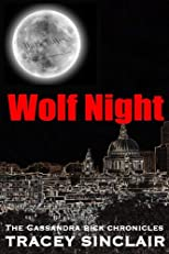 Wolf Night (Cassandra Bick Chronicles)