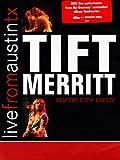 Live From Austin TX: Tift Merritt
