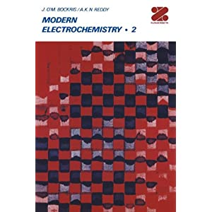 Modern Electrochemistry: An Introduction to an Interdisciplinary Area, Vol. 2